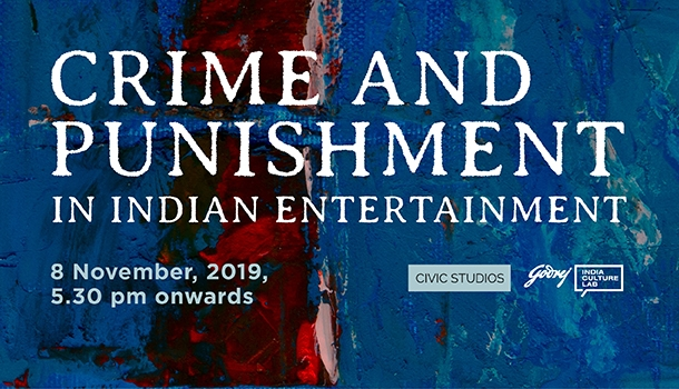Crime and Punishment in Indian Entertainment