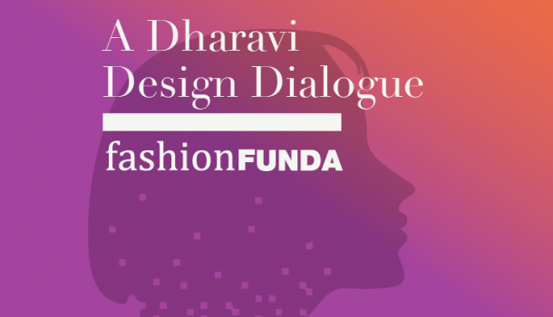 Fashion Funda – A Dharavi Design Dialogue