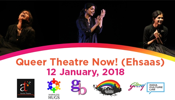 LGBTQ Now! - Queer Theatre Now! (Ehsaas)