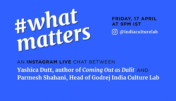 #WhatMatters- An Instagram Live Chat with Yashica Dutt